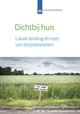 Cover dichtbij huis cover 1520874216