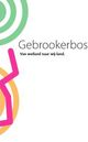 Cover gebrookerbos cover 1508940230